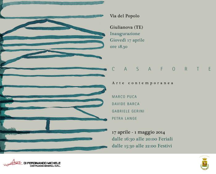 Giulianova. C A S A F O R T E  è l'evento di arte contemporanea nel centro storico di Giulianova.
