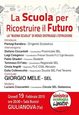 """Giulianova. """"La Scuola per ricostruire il futuro"""" – Iniziativa pubblica di SEL a Giulianova con Giorgio Mele, Giovedì 19 Febbraio ore 20.30 Sala Buozzi"""