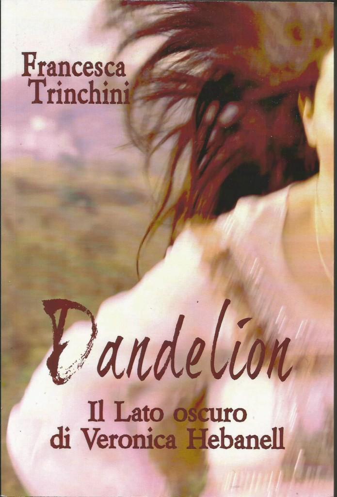 DANDELION - COPERTINA - FRANCESCA TRINCHINI.