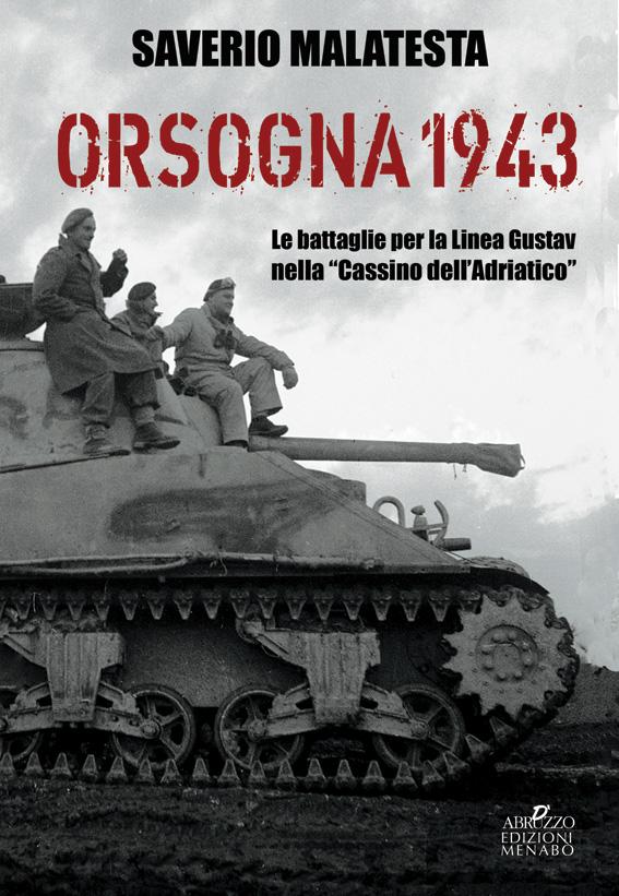 """Presentazione del libro """"Orsogna 1943. Le battaglie per la linea Gustav nella Cassino dell'Adriatico"""""""