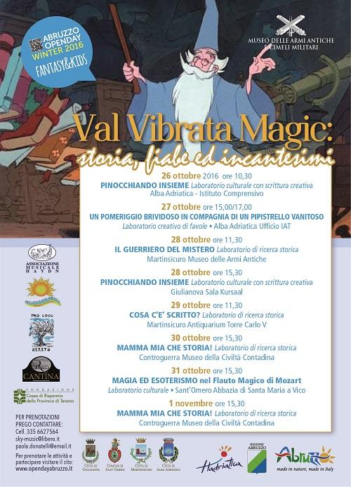 Val Vibrata magic: Storia, Fiabe e Incantesimi, 26 ottobre al 1 novembre 2016