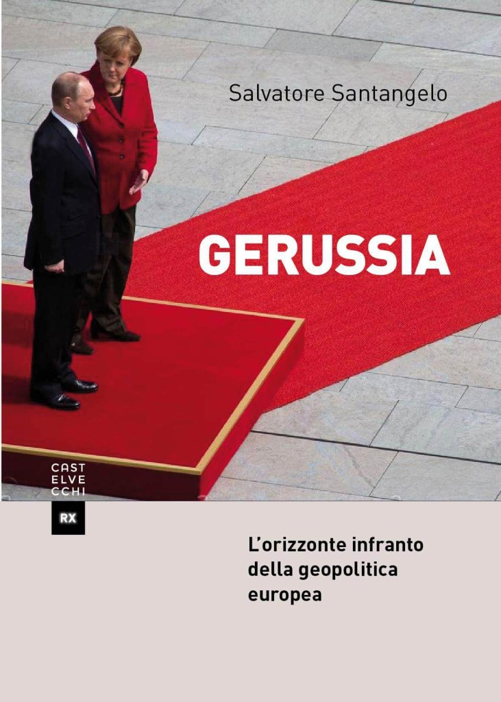 """L'Aquila. Salvatore Santangelo presenta """"GeRussia – L'Orizzonte infranto della geopolitica europea (Castelvecchi)"""". 13 dicembre, 18,30"""