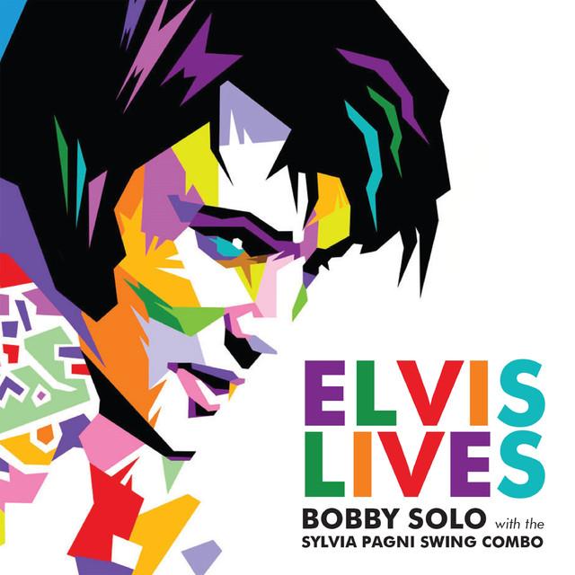 Elvis Lives con Bobby Solo e Sylvia Pagni Combo distribuito a livello internazionale con Plaza Mayor