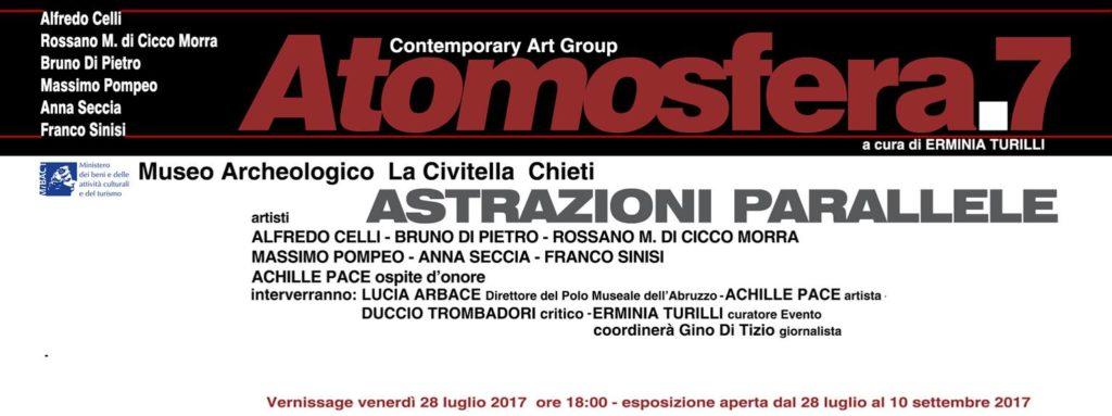 Chieti. ATOMOSFERA.7 Contemporary Art Group; presenta  Astrazioni parallele  a cura di ERMINIA TURILLI