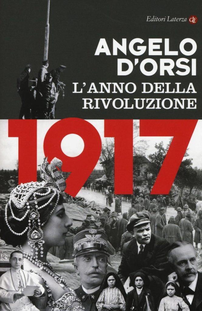 Pescara. 1917 L'anno della Rivoluzione  Presentazione del volume di Angelo D'Orsi, martedì 16 gennaio 2018
