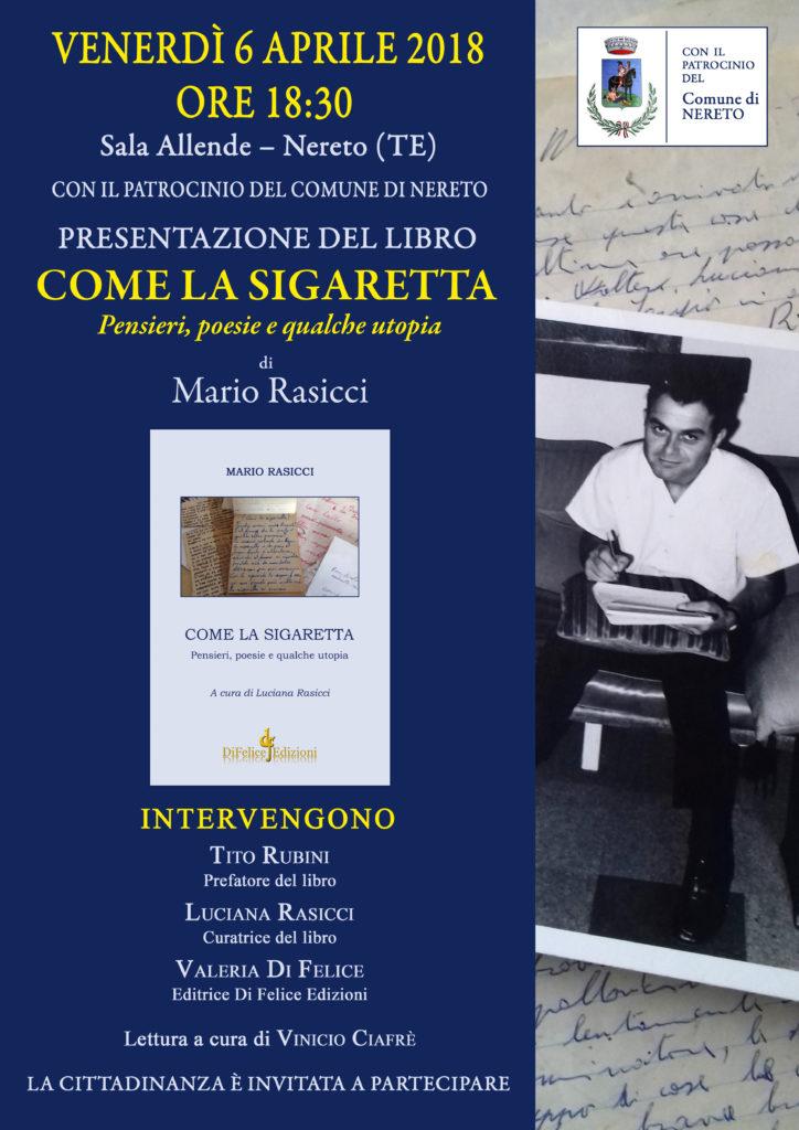 """Nereto. Presentazione del libro """"Come la sigaretta""""  di Mario Rasicci (Di Felice Edizioni)"""