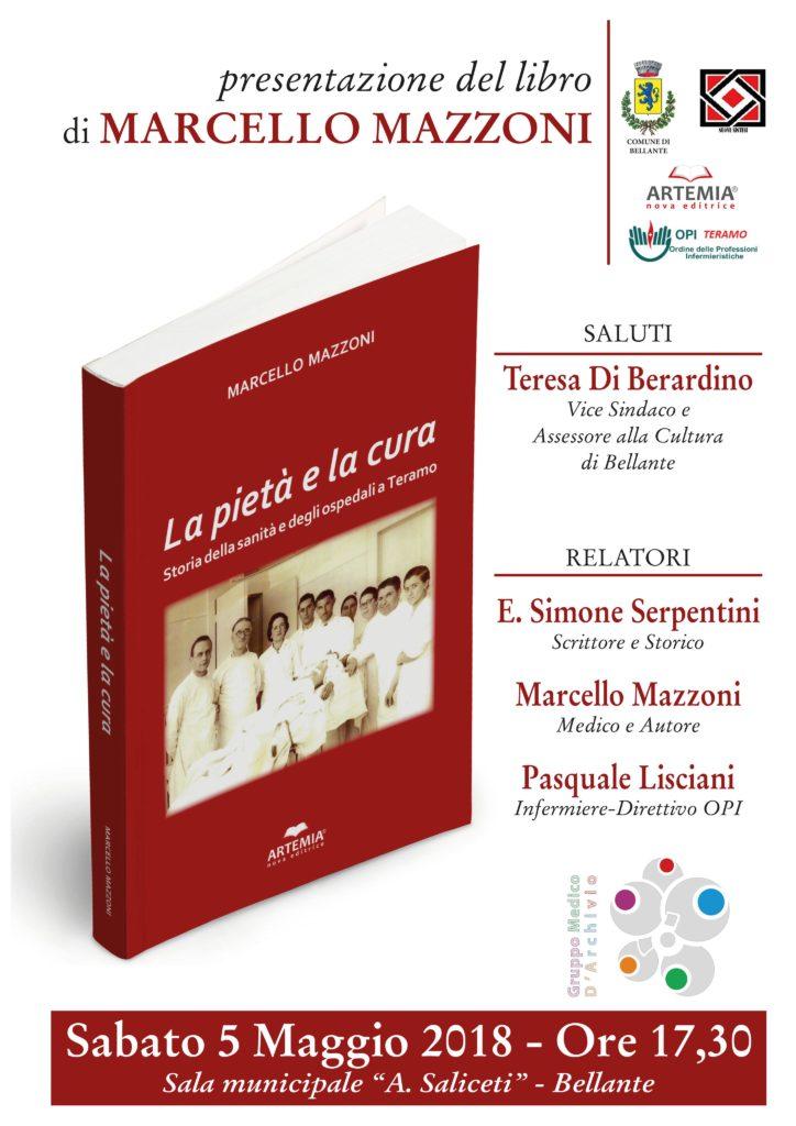 """Bellante. Presentazione del libro """"La pietà e la cura – Storia della sanità e degli ospedali a Teramo"""" di Marcello Mazzoni"""