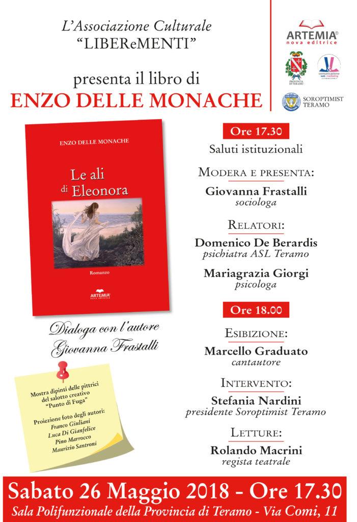 """Teramo. L'Associazione Culturale LIBEReMENTI presenta il nuovo romanzo di Enzo Delle Monache  """"Le ali di Eleonora""""."""