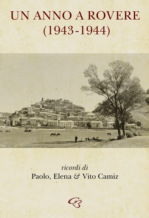"""""""UN ANNO A ROVERE  (1943 – 1944)"""""""