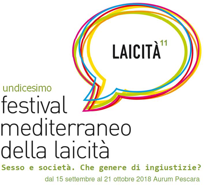 Al via la XI edizione del Festival mediterraneo della laicità che si svolgerà a Pescara dal 15 settembre al 21 ottobre 2018.