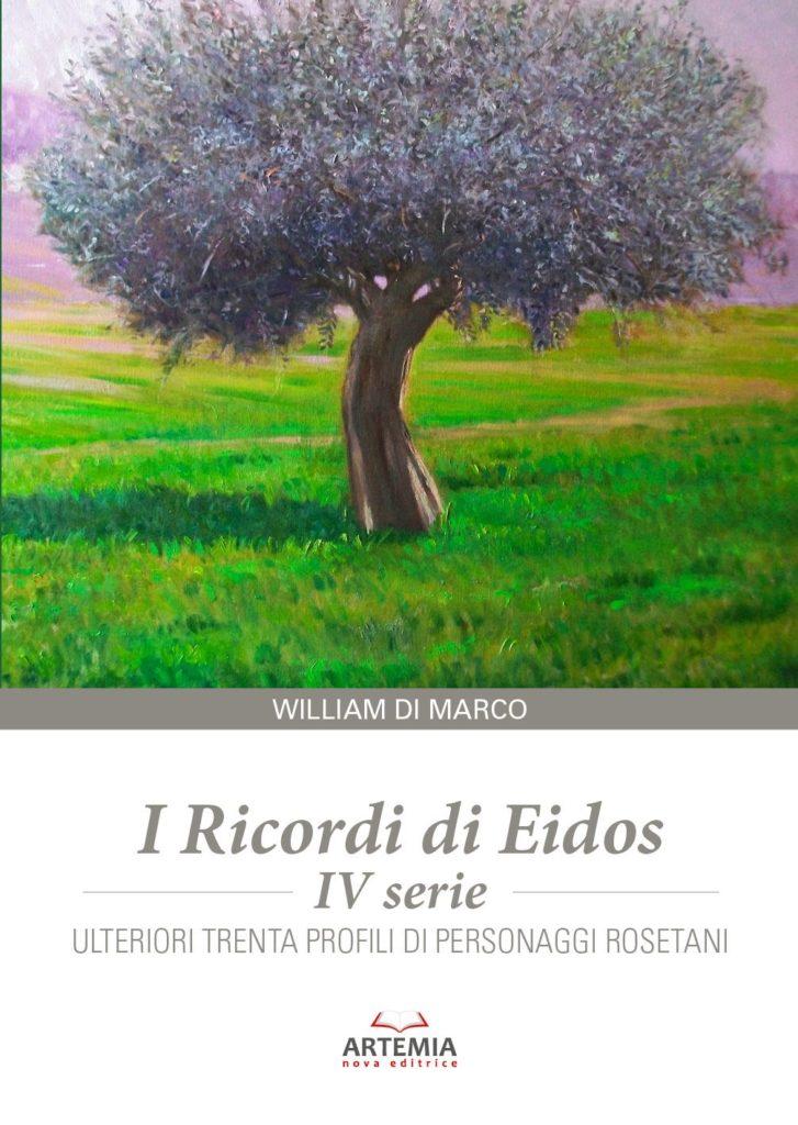 Roseto degli Abruzzi. Nuovo libro di William Di Marco, I Ricordi di Eidos – IV serie. Venerdì 23 novembre la presentazione.