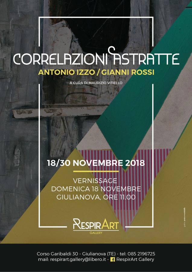 """Giulianova. Mostra """"CORRELAZIONI ASTRATTE""""  ANTONIO IZZO / GIANNI ROSSI  A cura di Maurizio Vitiello"""