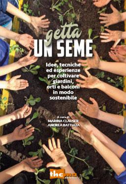 Firenze. Editoria: il nostro nuovo libro  GETTA UN SEME
