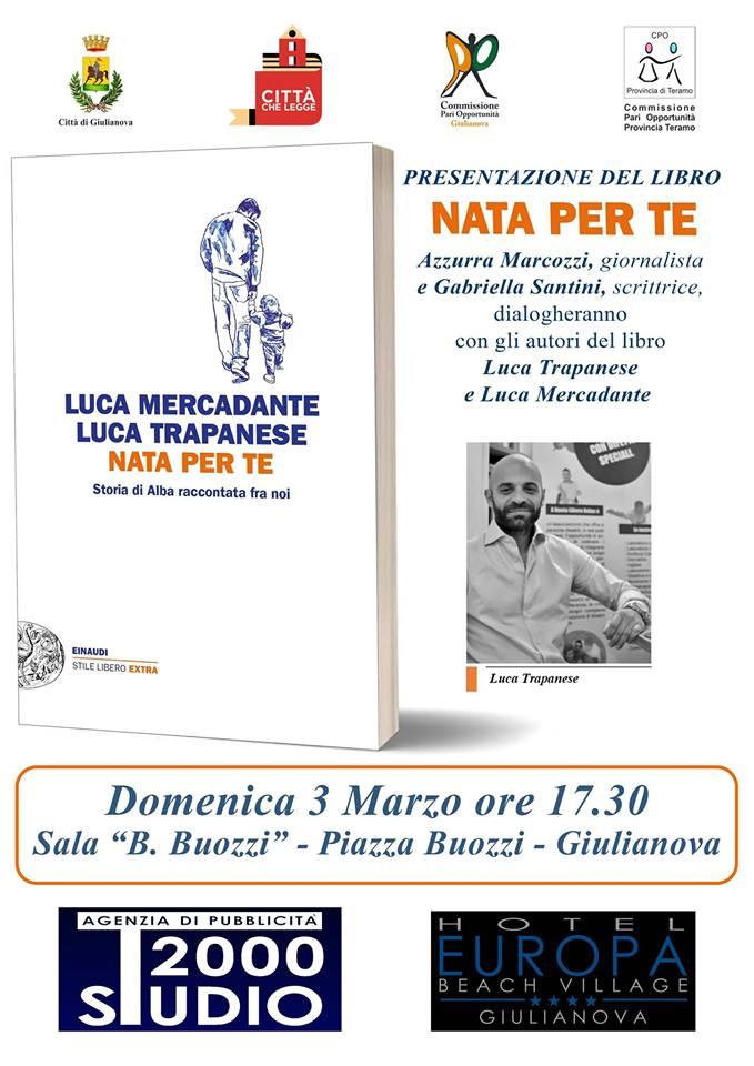 """Giulianova. Presentazione del libro """"Nata per te"""" di Luca Mercadante e Luca Trapanese"""