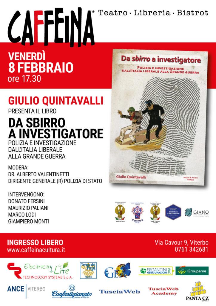 """Viterbo. Presentazione del libro di Giulio Quintavalli """"Da Sbirro a Investigatore"""", venerdì 8 febbraio."""