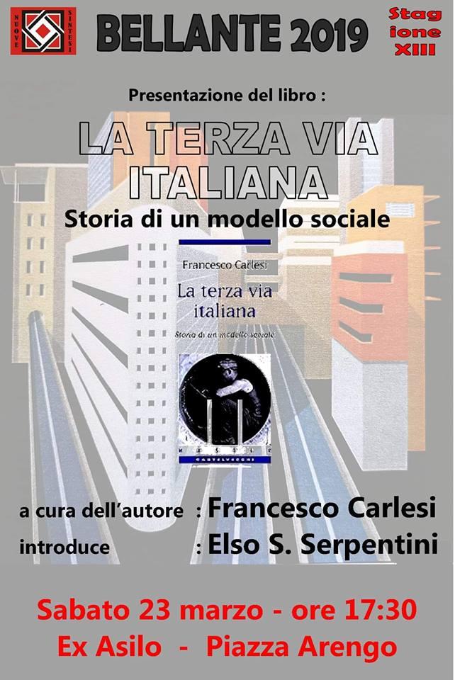 """Bellante. Presentazione del libro""""La Terza Via Italiana. Storia di un modello sociale"""", edito dalla Casa Editrice Castelvecchi."""