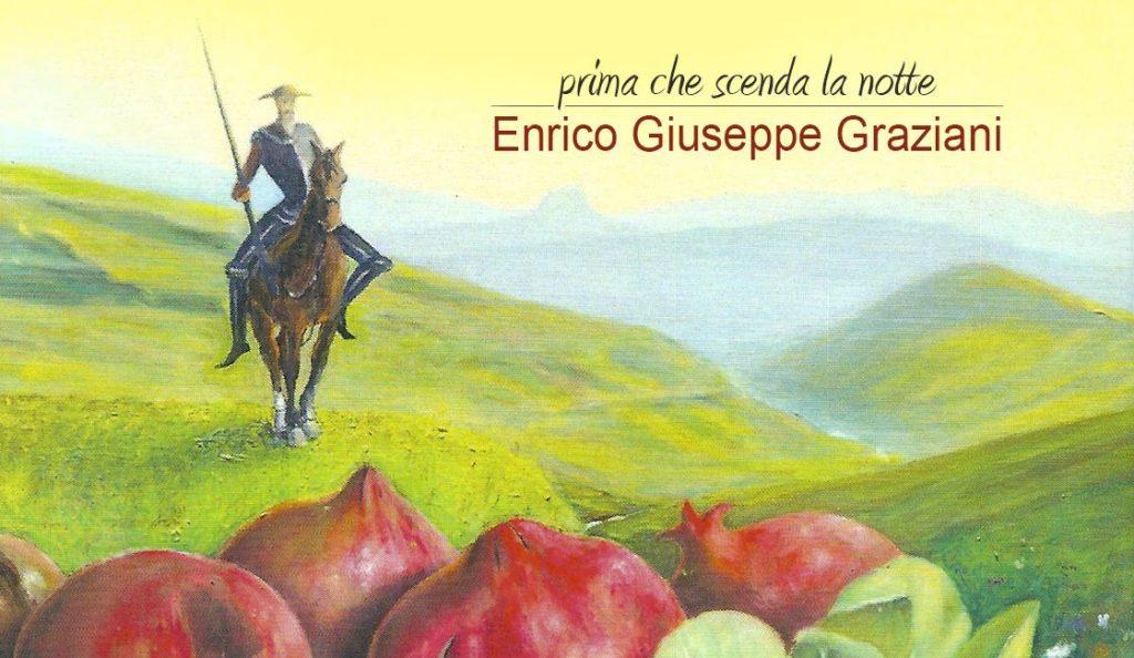 """Editoria. Enrico Giuseppe Graziani""""PRIMA CHE SCENDA LA NOTTE"""""""