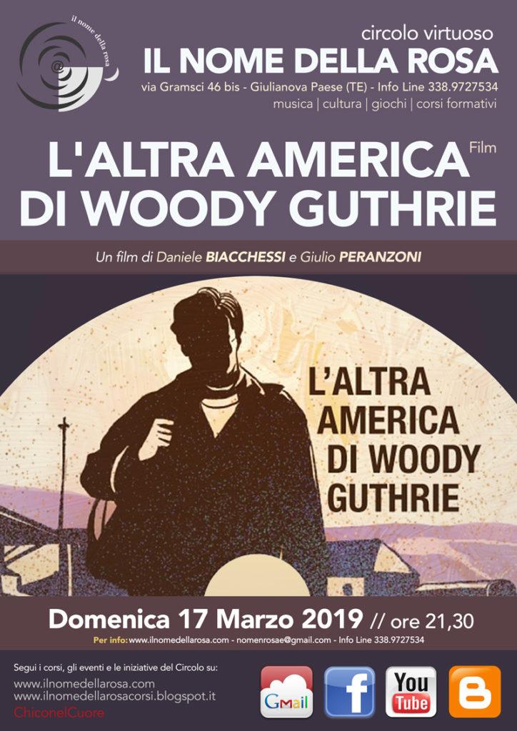 """Giulianova. DOCUMENTARIO  """"L'ALTRA AMERICA DI WOODY GUTHRIE""""  Un film di Daniele BIACCHESSI e Giulio PERANZONI"""