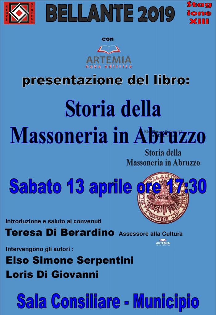 """Bellante. Presentazione del libro storico""""Storia della Massoneria in Abruzzo"""", di Elso Simone Serpentini e Loris Di Giovanni"""