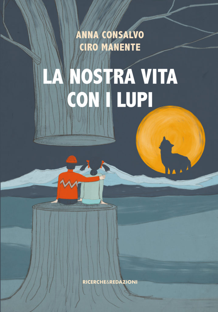 """""""LA NOSTRA VITA CON I LUPI"""", di Anna Consalvo e Ciro Manente  TERAMO 9 MAGGIO 2019 ORE 18   OSPITE D'ONORE IL NATURALISTA FRANCO TASSI"""