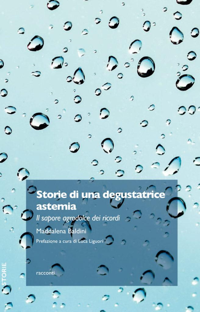 """Chieti. Il 4 MAGGIO PRESENTAZIONE del libro """" STORIE DI UNA DEGUSTATRICE ASTEMIA"""", opera prima della collega Maddalena Baldini"""