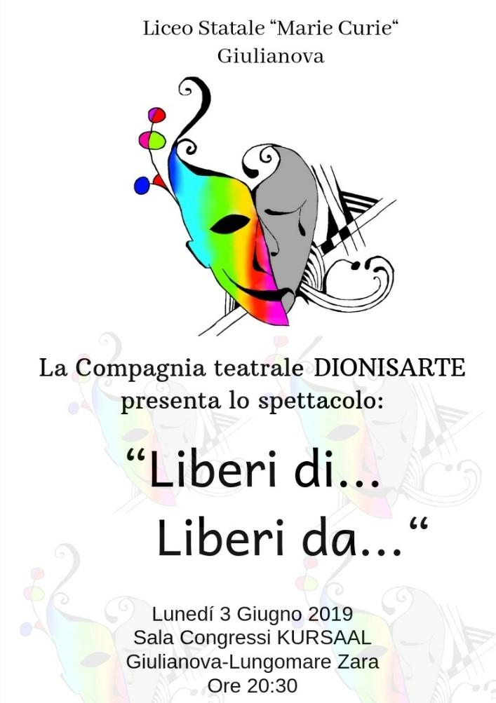 """Giulianova. Liceo Statale """"Curie"""": spettacolo """"Liberi di… Liberi da…"""", lunedì 3 giugno 2019, ore 20,30"""