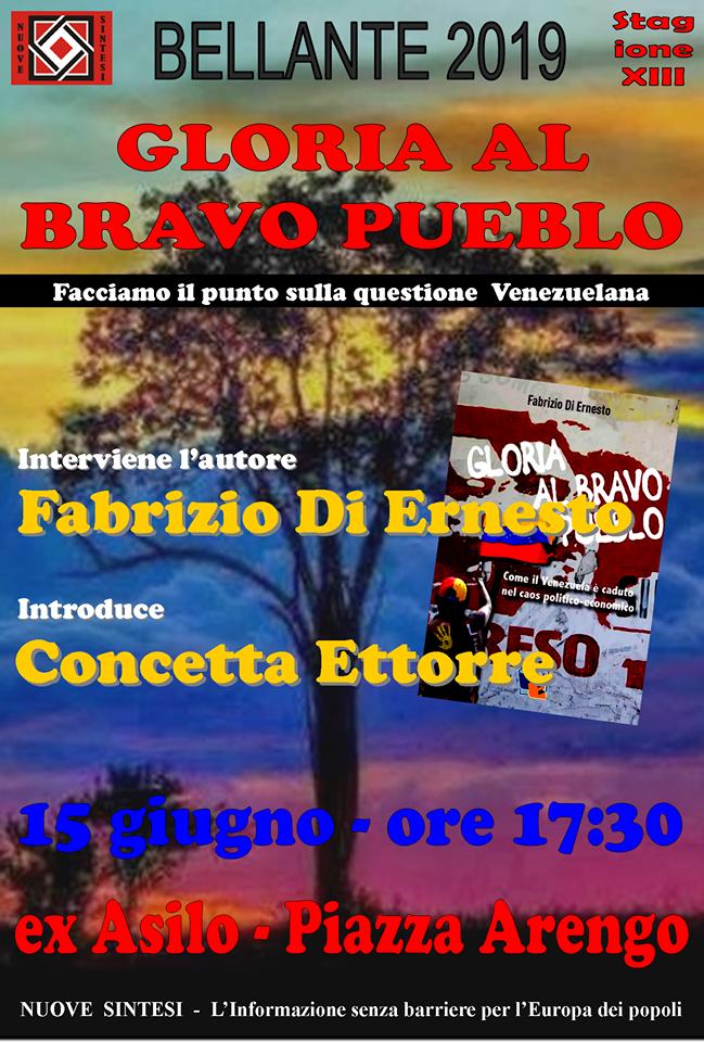 """Bellante. Presentazione del libro""""GLORIA AL BRAVO PUEBLO. COME IL VENEZUELA E' CADUTO NEL CAOS POLITICO-ECONOMICO"""", edito da Fuoco Edizioni."""