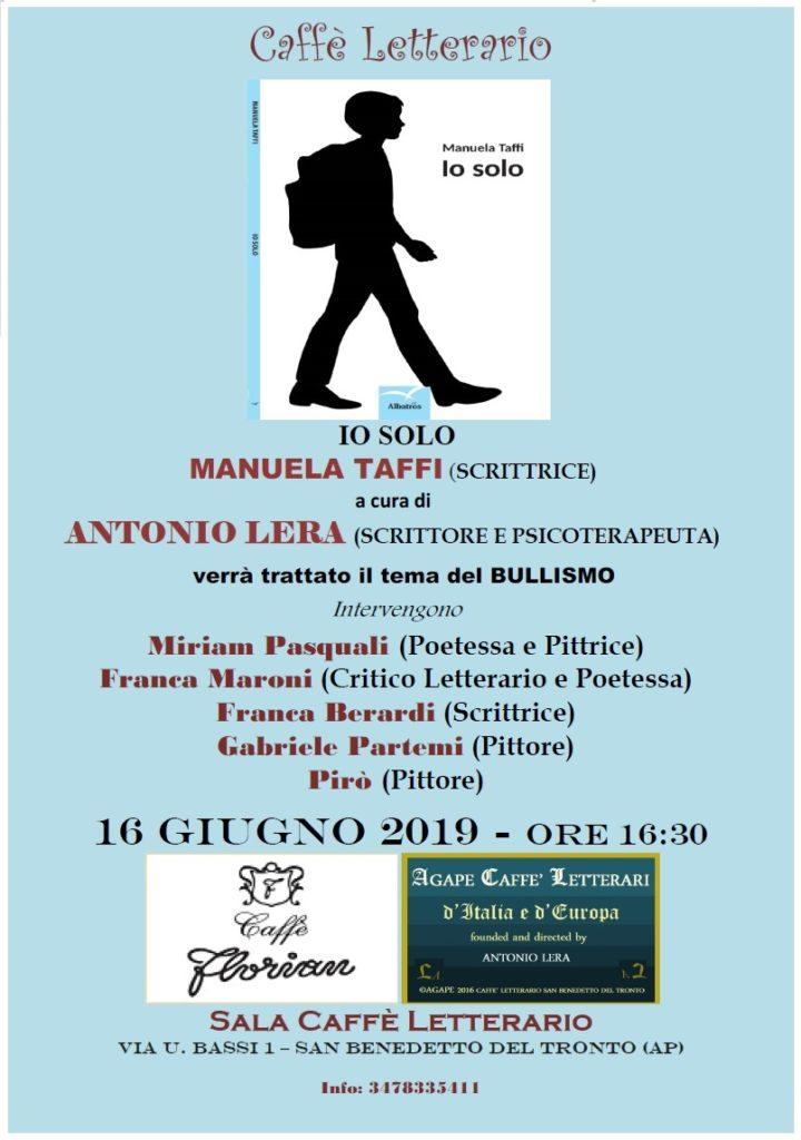San Benedetto del Tronto. Save the Date  IO SOLO di Manuela Taffi – Lo Spettro del Bullismo ai giorni d'oggi  Domenica 16 Giugno 2019 –