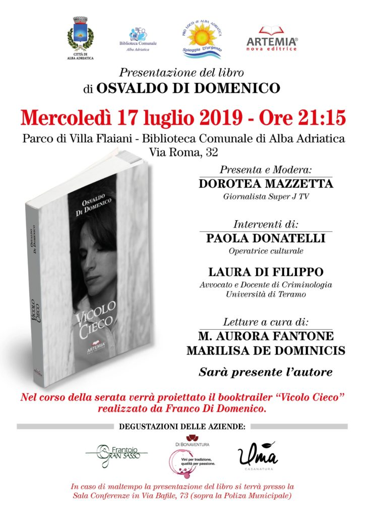 """Alba Adriatica. Presentazione dell'ultima fatica editoriale di Osvaldo Di Domenico, """"Vicolo Cieco"""" di Artemia Nova Editrice"""