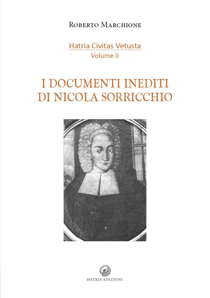 """Atri. Convegno e presentazione libro: """"I Documenti inediti di Nicola Sorricchio"""" di Roberto Marchione"""