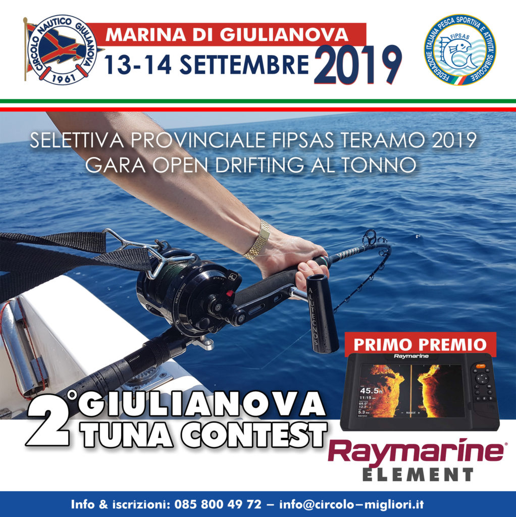 Giulianova. II Giulianova Tuna Contest, gara Open di Pesca d'Altura in Drifting