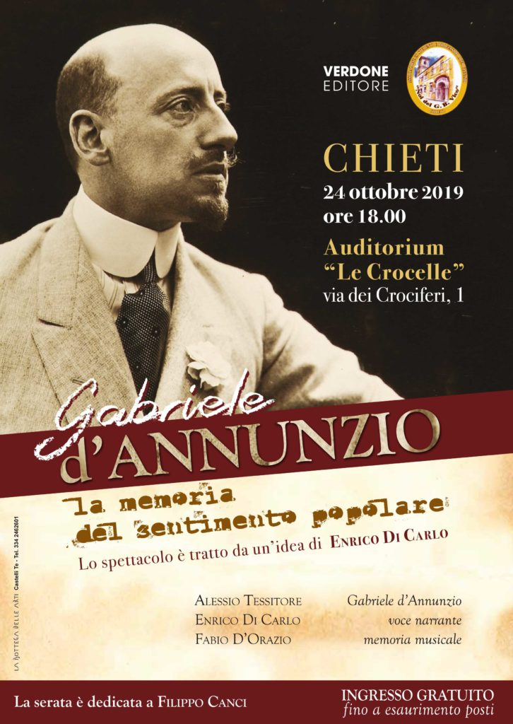 Chieti. Spettacolo Gabriele d'Annunzio, la memoria del sentimento popolare, tratto da un'idea di Enrico Di Carlo.