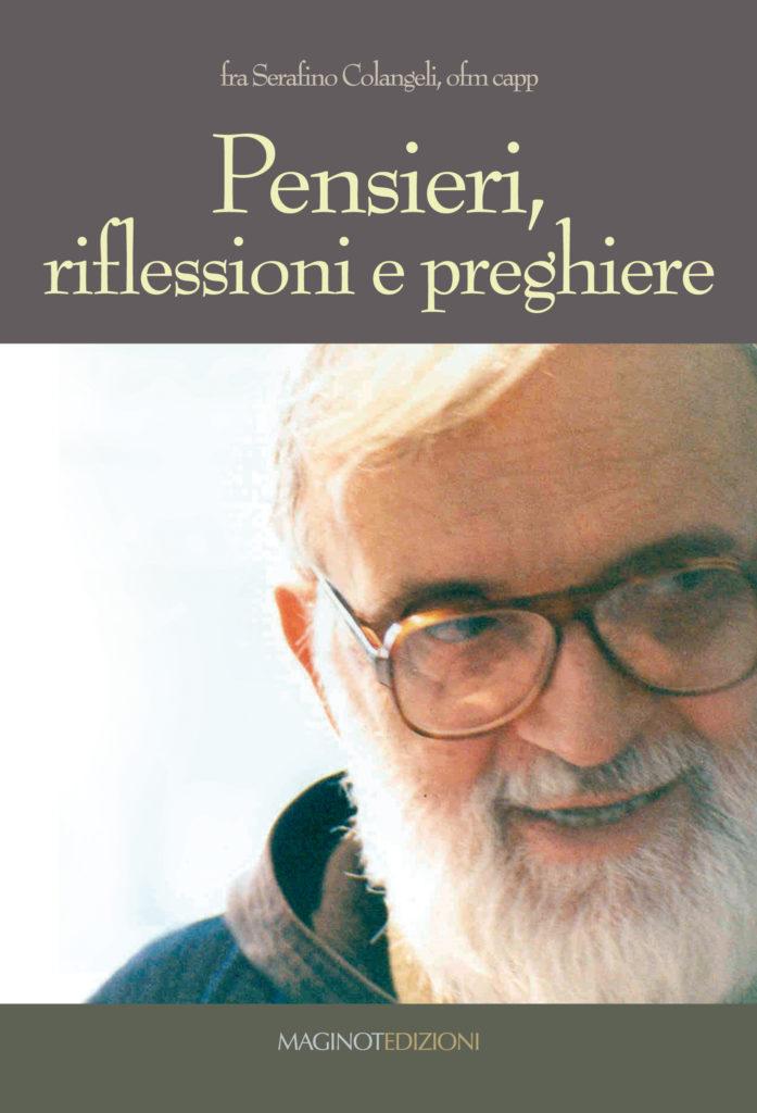 """Giulianova. POC: """"Pensieri, riflessioni e preghiere"""", una raccolta dei pensieri di Fra Serafino Colangeli"""