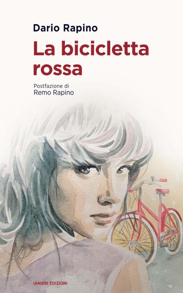 Editoria. LA BICICLETTA ROSSA di Dario Rapino
