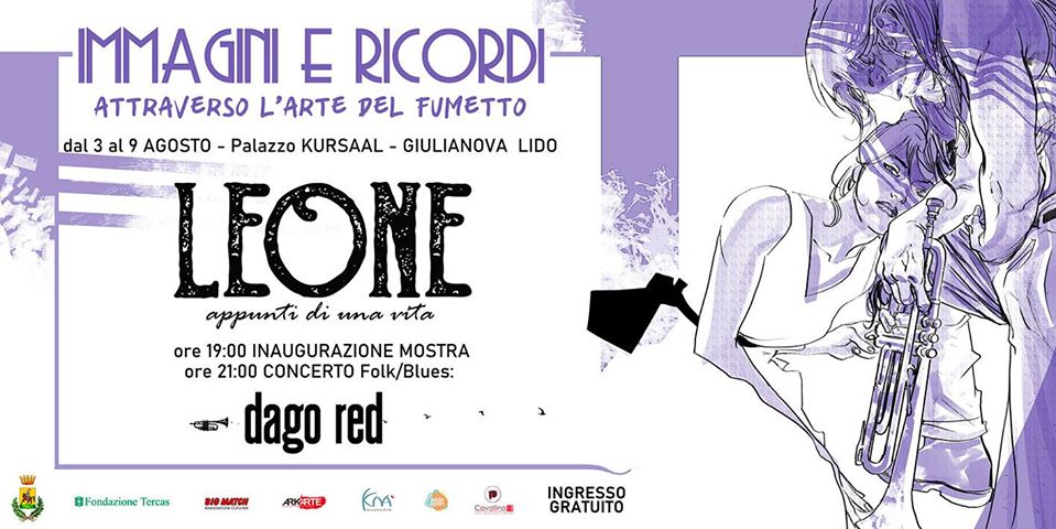"""Giulianova. """"Leone. Appunti di una vita"""", da fumetto a mostra itinerante. Inaugurazione, lunedì 3 agosto."""