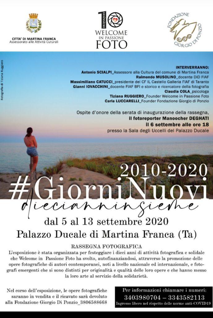 """Rassegna fotografica """"Giorni nuovi 2010-2020"""" che si terrà dal 5 al 13 settembre 2020 presso il Palazzo Ducale di Martina Franca (Ta)"""