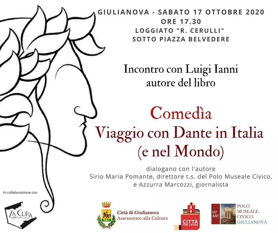 """Sabato 17 ottobre, nel Loggiato """"Riccardo Cerulli"""", la presentazione del libro """"Comedìa. Viaggio con Dante in Italia (e nel Mondo)"""""""