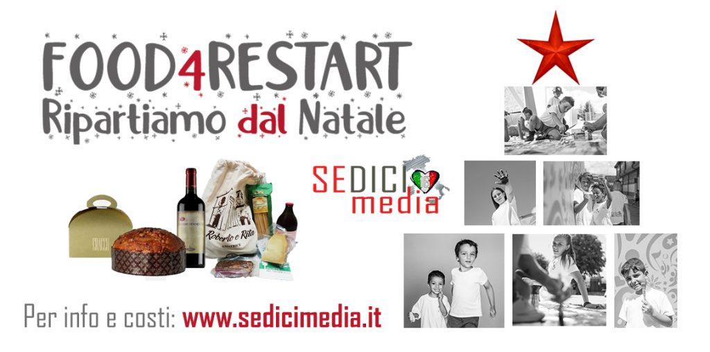 FOOD4RESTART: RACCONTIAMO INSIEME L'ITALIA CHE RIPARTE. Al via la campagna di Natale a sostegno del progetto solidale SPORT4RESTART e  degli imprenditori colpiti dal terremoto del Centro Italia.