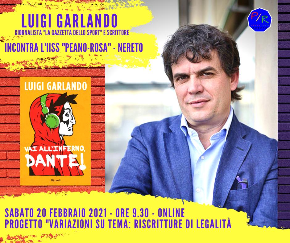"""LO SCRITTORE LUIGI GARLANDO RACCONTA DANTE ALIGHIERI  AL """"PEANO – ROSA"""" DI NERETO SECONDO APPUNTAMENTO DEL PROGETTO LEGALITÀ"""