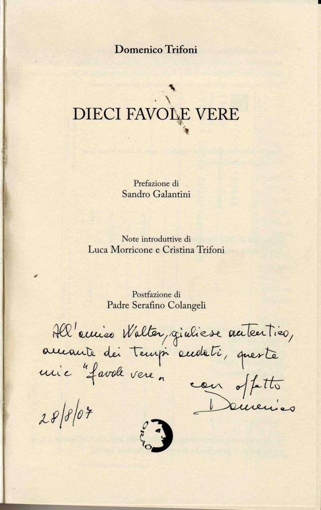 Autografo dell'Ing. Domenico Trifoni al nostro direttore, Walter De Berardinis