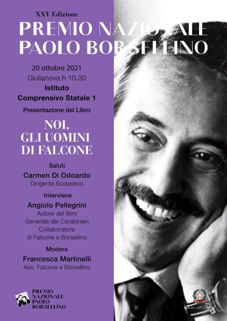 """Giulianova. XXV edizione Premio Nazionale Paolo Borsellino: presentazione del libro """"Noi, gli uomini di Falcone"""" di Angiolo Pellegrini"""